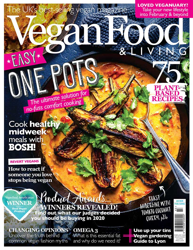 Warm up winter with easy one pots with the February issue of Vegan Food & Living